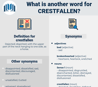 crestfallen, synonym crestfallen, another word for crestfallen, words like crestfallen, thesaurus crestfallen