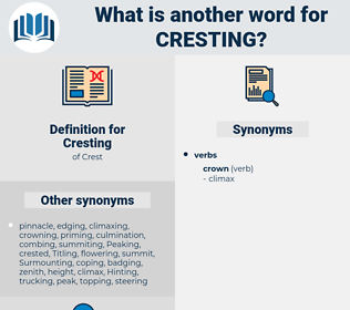 Cresting, synonym Cresting, another word for Cresting, words like Cresting, thesaurus Cresting