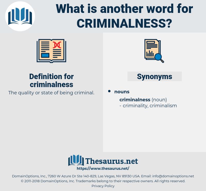 criminalness, synonym criminalness, another word for criminalness, words like criminalness, thesaurus criminalness