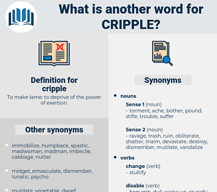 cripple, synonym cripple, another word for cripple, words like cripple, thesaurus cripple