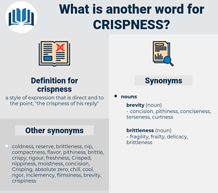 crispness, synonym crispness, another word for crispness, words like crispness, thesaurus crispness