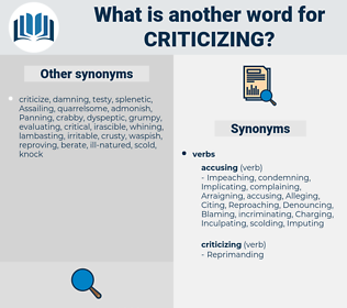 criticizing, synonym criticizing, another word for criticizing, words like criticizing, thesaurus criticizing