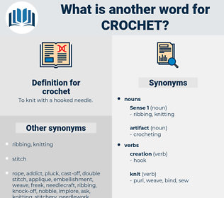 crochet, synonym crochet, another word for crochet, words like crochet, thesaurus crochet