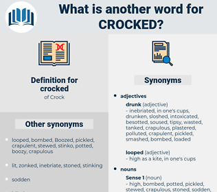 crocked, synonym crocked, another word for crocked, words like crocked, thesaurus crocked