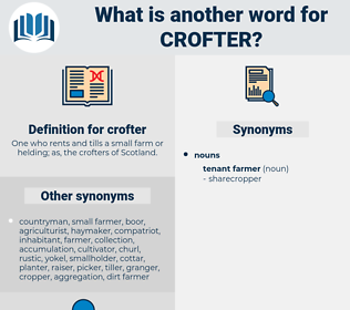 crofter, synonym crofter, another word for crofter, words like crofter, thesaurus crofter