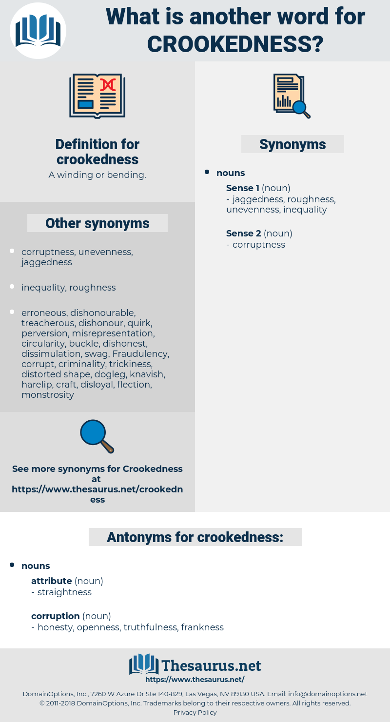 crookedness, synonym crookedness, another word for crookedness, words like crookedness, thesaurus crookedness