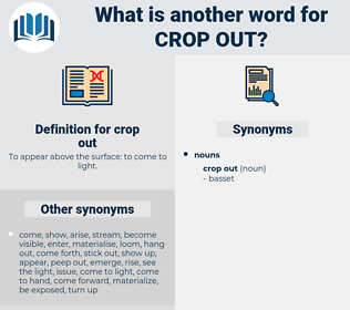 crop out, synonym crop out, another word for crop out, words like crop out, thesaurus crop out