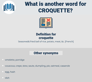croquette, synonym croquette, another word for croquette, words like croquette, thesaurus croquette
