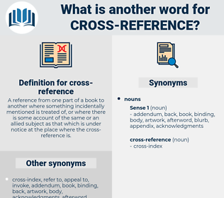 cross-reference, synonym cross-reference, another word for cross-reference, words like cross-reference, thesaurus cross-reference