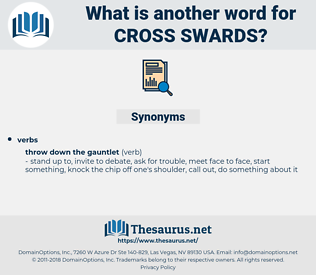 cross swards, synonym cross swards, another word for cross swards, words like cross swards, thesaurus cross swards