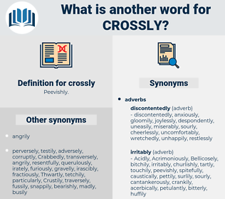 crossly, synonym crossly, another word for crossly, words like crossly, thesaurus crossly