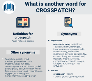 crosspatch, synonym crosspatch, another word for crosspatch, words like crosspatch, thesaurus crosspatch