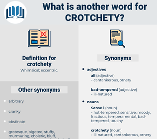 crotchety, synonym crotchety, another word for crotchety, words like crotchety, thesaurus crotchety
