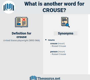 crouse, synonym crouse, another word for crouse, words like crouse, thesaurus crouse