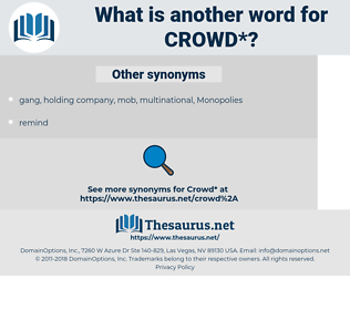 crowd, synonym crowd, another word for crowd, words like crowd, thesaurus crowd