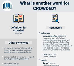 crowded, synonym crowded, another word for crowded, words like crowded, thesaurus crowded