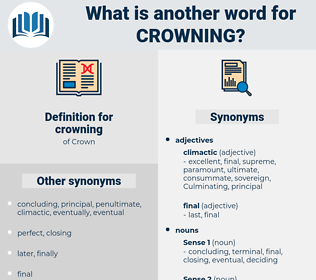 crowning, synonym crowning, another word for crowning, words like crowning, thesaurus crowning