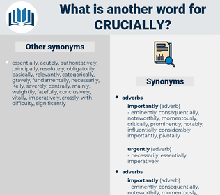 crucially, synonym crucially, another word for crucially, words like crucially, thesaurus crucially