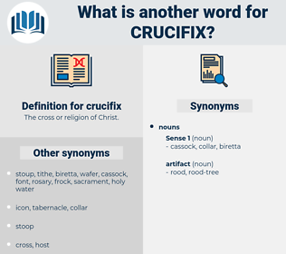 crucifix, synonym crucifix, another word for crucifix, words like crucifix, thesaurus crucifix