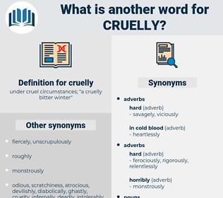 cruelly, synonym cruelly, another word for cruelly, words like cruelly, thesaurus cruelly