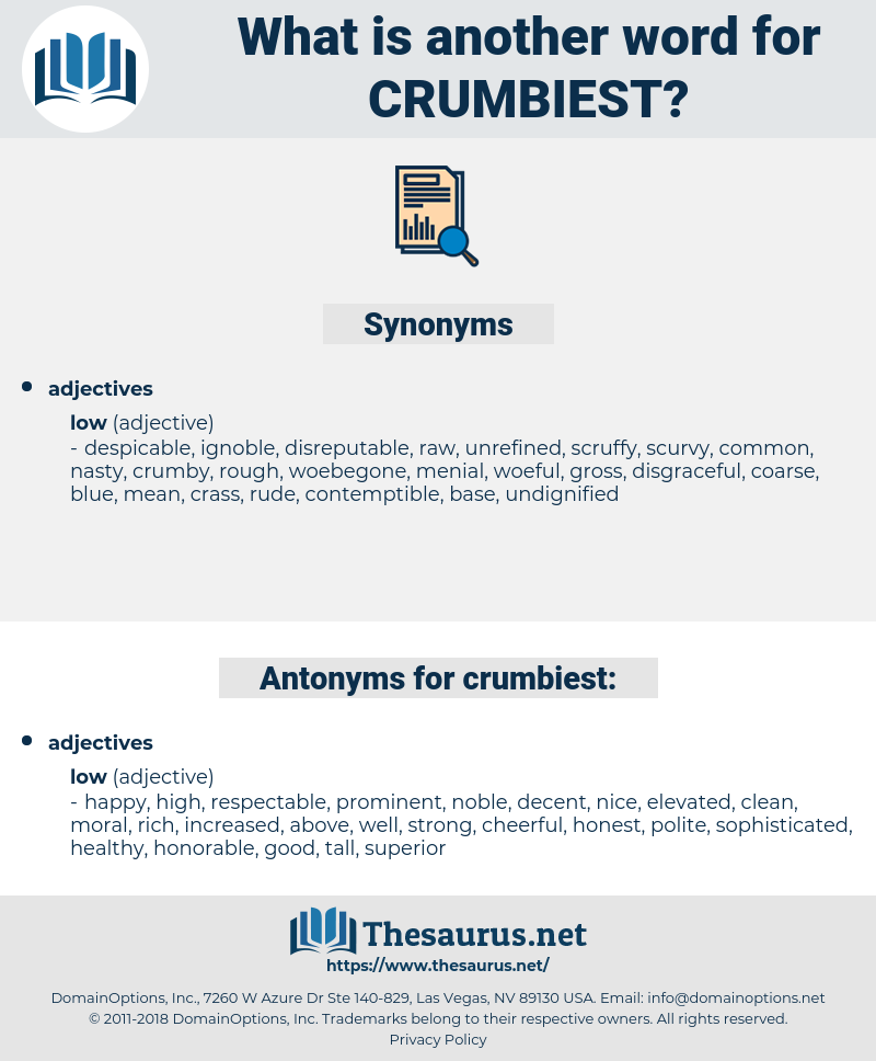 crumbiest, synonym crumbiest, another word for crumbiest, words like crumbiest, thesaurus crumbiest