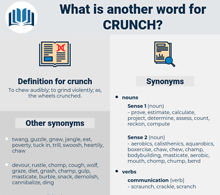 crunch, synonym crunch, another word for crunch, words like crunch, thesaurus crunch