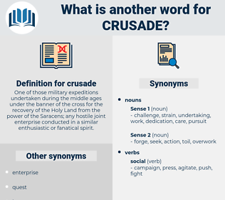 crusade, synonym crusade, another word for crusade, words like crusade, thesaurus crusade