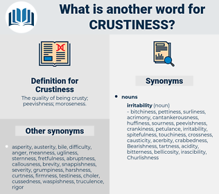 Crustiness, synonym Crustiness, another word for Crustiness, words like Crustiness, thesaurus Crustiness