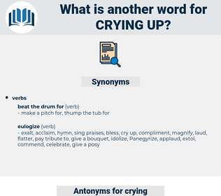 crying up, synonym crying up, another word for crying up, words like crying up, thesaurus crying up