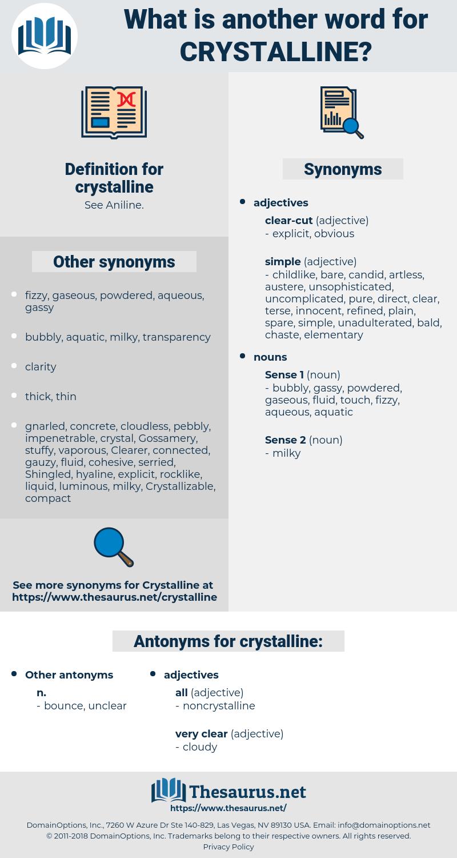 crystalline, synonym crystalline, another word for crystalline, words like crystalline, thesaurus crystalline