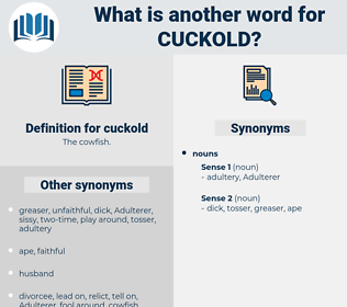 cuckold, synonym cuckold, another word for cuckold, words like cuckold, thesaurus cuckold