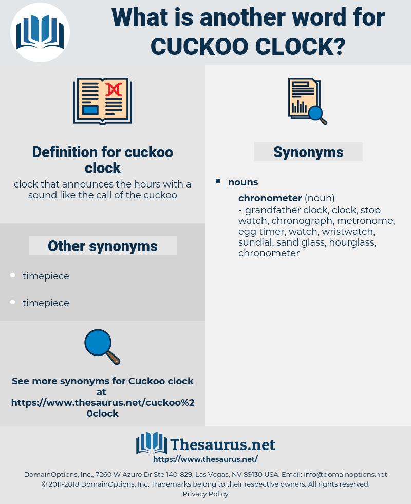 cuckoo clock, synonym cuckoo clock, another word for cuckoo clock, words like cuckoo clock, thesaurus cuckoo clock