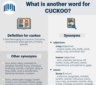 cuckoo, synonym cuckoo, another word for cuckoo, words like cuckoo, thesaurus cuckoo