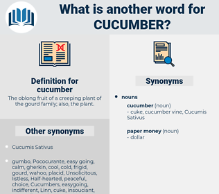 cucumber, synonym cucumber, another word for cucumber, words like cucumber, thesaurus cucumber