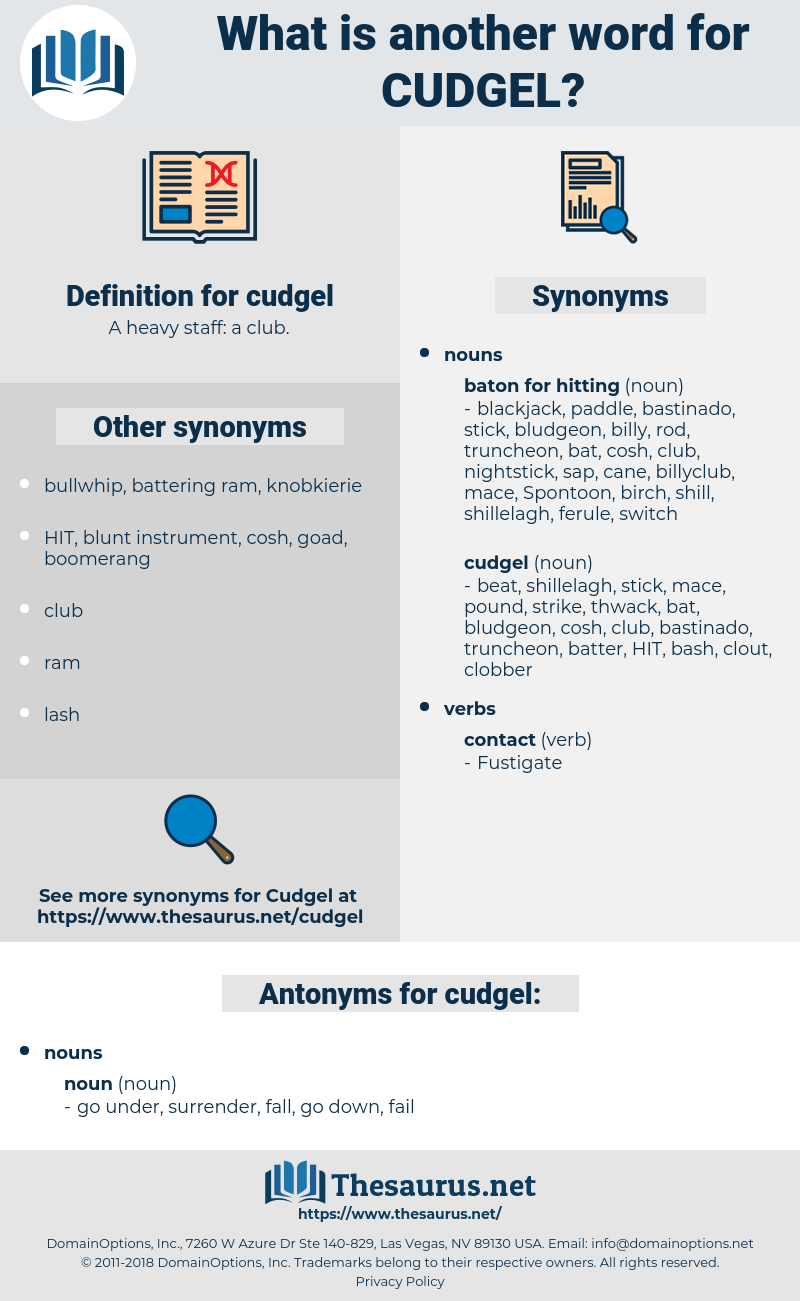 cudgel, synonym cudgel, another word for cudgel, words like cudgel, thesaurus cudgel