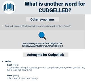 Cudgelled, synonym Cudgelled, another word for Cudgelled, words like Cudgelled, thesaurus Cudgelled