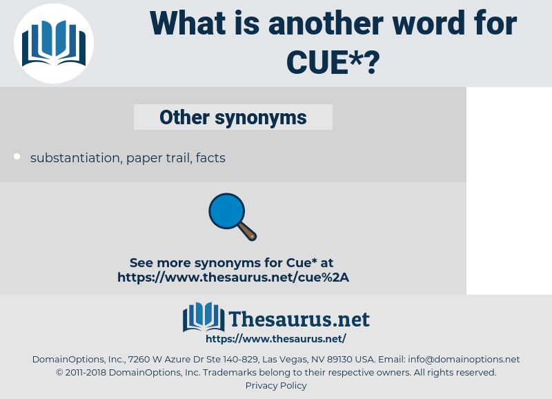 cue, synonym cue, another word for cue, words like cue, thesaurus cue