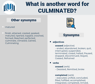 Culminated, synonym Culminated, another word for Culminated, words like Culminated, thesaurus Culminated