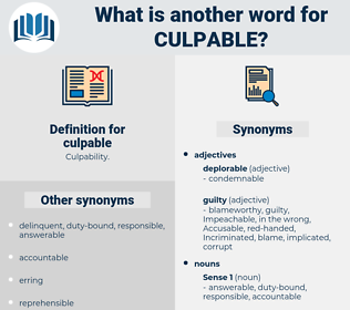 culpable, synonym culpable, another word for culpable, words like culpable, thesaurus culpable