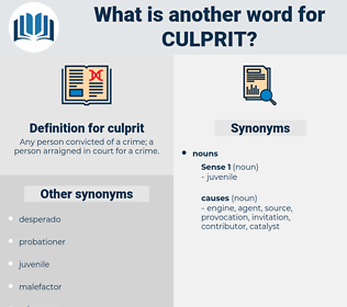 culprit, synonym culprit, another word for culprit, words like culprit, thesaurus culprit