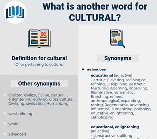 cultural, synonym cultural, another word for cultural, words like cultural, thesaurus cultural