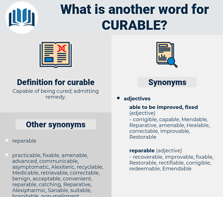 curable, synonym curable, another word for curable, words like curable, thesaurus curable