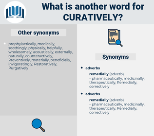curatively, synonym curatively, another word for curatively, words like curatively, thesaurus curatively