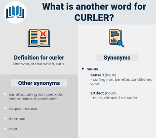 curler, synonym curler, another word for curler, words like curler, thesaurus curler