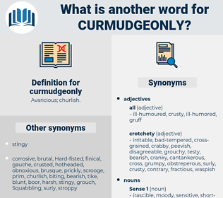 curmudgeonly, synonym curmudgeonly, another word for curmudgeonly, words like curmudgeonly, thesaurus curmudgeonly