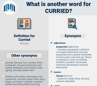 Curried, synonym Curried, another word for Curried, words like Curried, thesaurus Curried