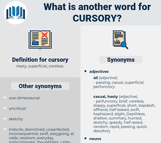 cursory, synonym cursory, another word for cursory, words like cursory, thesaurus cursory