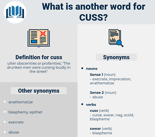 cuss, synonym cuss, another word for cuss, words like cuss, thesaurus cuss