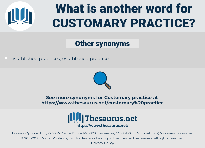 customary practice, synonym customary practice, another word for customary practice, words like customary practice, thesaurus customary practice