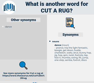 cut a rug, synonym cut a rug, another word for cut a rug, words like cut a rug, thesaurus cut a rug